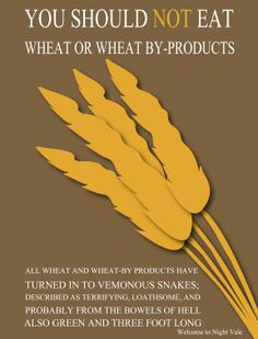 "You should NOT eat wheat or wheat by-products. - ""Wheat & Wheat By-Products"", ep. 11"