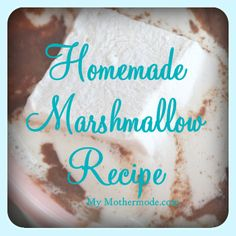 Homemade Marshmallow Recipe...Homemade marshmallows are one of those fun recipes you really will love!
