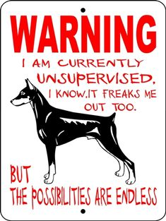DOBERMAN PINCHER ALUMINUM SIGN....this made me think of Ethan and Britt