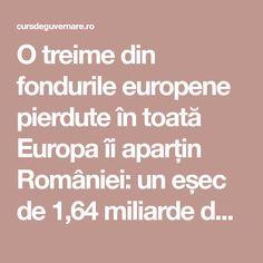 O treime din fondurile europene pierdute în toată Europa îi aparțin României: un eșec de 1,64 miliarde de euro - CursDeGuvernare.ro Europe