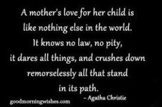 Mother Quotes - Pictures - Images - A mother's love for her child is like nothing else in the world. Mothers Love Quotes, Son Quotes, Mother Quotes, Quotes For Kids, Quotes To Live By, Child Quotes, Love Quote Tattoos, Devotional Quotes, Positive Words