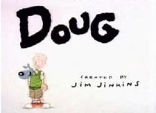 Doug - Shown on Nickelodeon in early 90's.