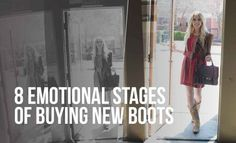 From joy to confusion to regret and back to happiness.... http://www.countryoutfitter.com/style/8-emotional-stages-of-buying-a-new-pair-of-boots/