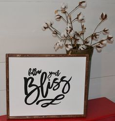 follow your bliss handpainted canvas with wood by blissfulpickens