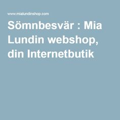 Sömnbesvär : Mia Lundin webshop, din Internetbutik