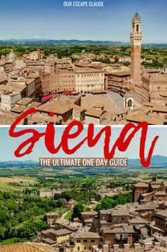 How to Take a Flawless Florence to Siena Day Trip - Our Escape Clause l Travel & Culture - Diy-urlaubsorte Siena Italy, Tuscany Italy, Venice Italy, Puglia Italy, Sorrento Italy, Italy Map, Italy Italy, Naples Italy, Florence Italy