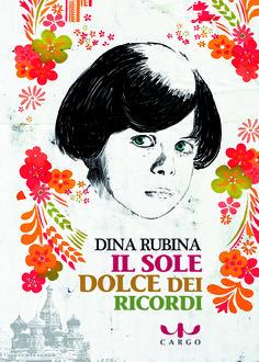 "Dina Rubina.""Il sole dolce dei ricordi"". Дина Рубина ""На солнечной стороне улицы"" в переводе на итальянский язык."