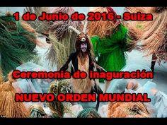 Inauguración del Nuevo Orden Mundial - Suiza 01/06/2016 - YouTube