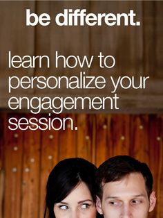 Ways to Personalize your engagement session. http://www.bradypuryearblog.com/2012/05/personalizing-your-engagement-session/