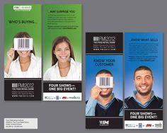Print Advertising Winners  Fixation Marketing  FMI2012 The Food Retail Show  Between 50,000 & 150,000 nsf #tradeshow #sign #design #IAEE_HQ #IAEE_AOS