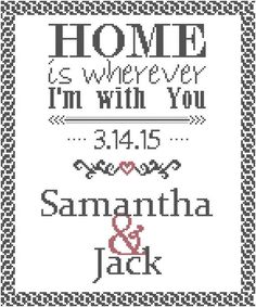 Modern Wedding Cross Stitch Pattern Home is Wherever I'm With You