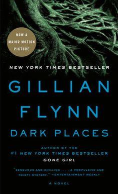 Dark Places ~Gillian Flynn