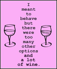 54 Best Funny Drinking Quotes Images Wine Funnies Wine Jokes Frases