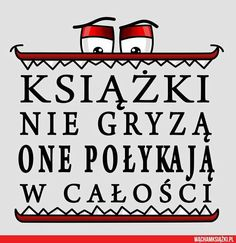 #wattpad #losowo W książce zamieszczam różne DOBRE memy o książkach i różnych fandomach I Love Books, Books To Read, School Library Displays, Polish Language, Forever Book, Gewichtsverlust Motivation, World Of Books, Book Worms, Book Art