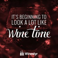 It's beginning to look a lot like wine time