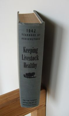 1942 Keeping Livestock Healthy Reference Book by lookonmytreasures on Etsy