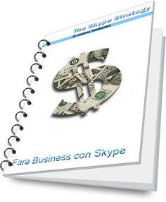 Fare Business Con Skype un report dettagliato di come sfruttare al massimo le caratteristiche di skype per il tuo business  Scarica gratis il report inserendo la tua mail  http://vendita-e-persuasione.com/