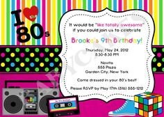 80's Theme Birthday Invitation  DIY Print Your Own by jcbabycakes, $12.00