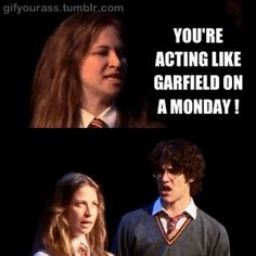 You're acting like a Garfield on a Monday | A Very Potter Musical | AVMP | gif