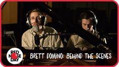 Brett Domino: Behind The Scenes