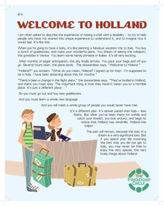 For parents of kids with needs there is no greater words then these. Holland is lovely and beautiful !
