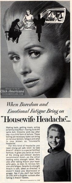 "1969: ""Housewife headache."""