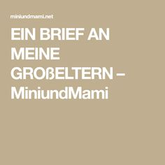 EIN BRIEF AN MEINE GROßELTERN – MiniundMami