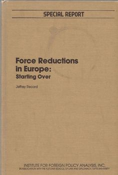 Force Reductions in Europe: Starting Over 1980 Hardcover Edirtion