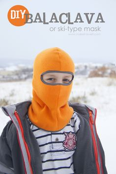 Make your own Balaclava (or ski-type mask)......and stay toasty warm! --- Make It and Love It Sewing Patterns Free, Free Sewing, Sewing For Kids, Sewing Tutorials, Sewing Hacks, Sewing Crafts, Sewing Projects, Free Pattern, Fleece Hat Pattern