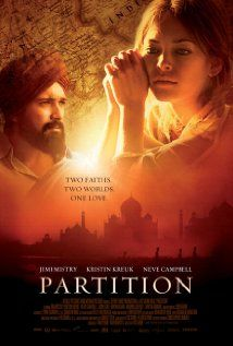 "Partition (2007) - About the incredible love story between a former Sikh soldier who saves the life of a beautiful Muslim woman (Kristin Kreuk). Love this film's message of ""Two Faiths. Two Worlds. One Love."" (Available on Netflix)"
