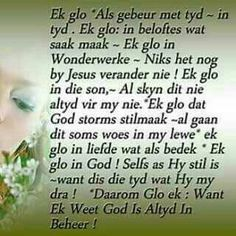 God is altyd in beheer Prayer Quotes, True Quotes, Bible Quotes, Words Quotes, Bible Verses, Scriptures, Spiritual Inspiration Quotes, Spiritual Quotes, Good Morning Wishes