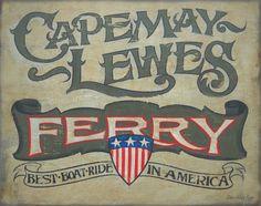 Cape May Ferry Print Delaware New Jersey art by ZekesAntiqueSigns Delaware Bay, Lewes Delaware, Delaware Life, Cape May Ferry, Cape May Point, New Jersey, Jersey Girl, Best Boats, Rehoboth Beach
