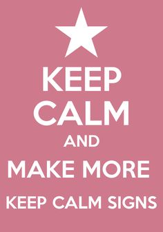 289 best keep calm and images on pinterest fear the