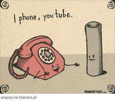 I phone, you tube :)