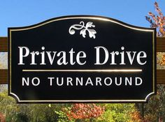 Private Drive  Street Sign