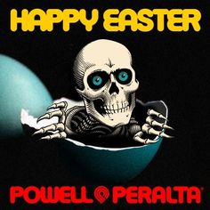Happy Easter from Powell Peralta
