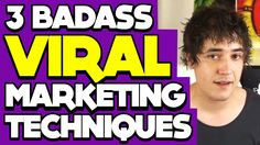 3 BADASS Viral marketing techniques... https://www.youtube.com/watch?v=wY_PskZ4gT8