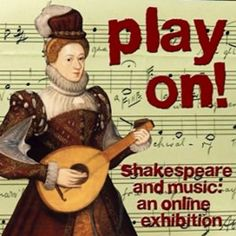 Play On! Shakespeare and Music (with a collection of RSC recordings of songs) Laura Marling, The Merchant Of Venice, Simon Garfunkel, Theatre Geek, Music Ed, Mumford, Neil Young, Elementary Music, Concrete Jungle