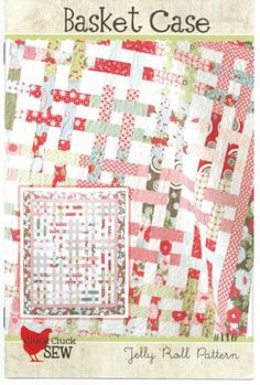 Basket Case Quilt Pattern, Jelly Roll 2.5 Inch Strip Set Friendly, 61 Inch by 71 Inch Finished Size cluck cluck sew http://www.amazon.com/dp/B00H3ZNU34/ref=cm_sw_r_pi_dp_96QQwb07Y1N7B