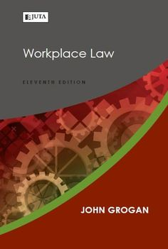 Workplace Law (11th edition)