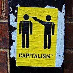 CAPITALISM by Leo Reynolds #streetart