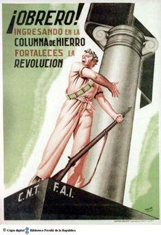 """¡Obrero! ingresando en la Columna de Hierro fortaleces la revolución"" Courtesy of the University of Barcelona (http://www.ub.edu). (Rights Reserved - Free Access) http://www.europeana.eu/portal/record/91944/B34B66128EE572FAFA5FA90701A8DACA82C7B6AB.html"