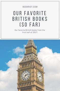 Our favorite British books from the first half of 2017. I Love Books, Good Books, Books To Read, Book Club Books, Book Lists, Reading Lists, Book Clubs, Book Suggestions, Book Recommendations