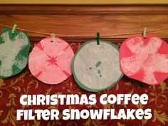 Christmas Coffee Filter Snowflakes by Encourage Play