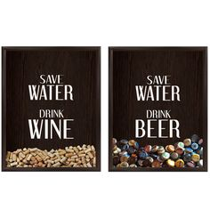Save Water Drink Instead Graphic Shadowbox $30 each