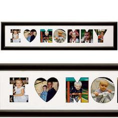 I love the one that says I Love Mommy.  I wonder if you went to your local frame shop and not Michael's, you could have them cut this out and do your own.  Other wise it cost $29.99