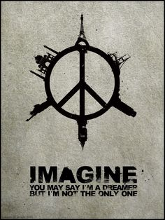 Imagine you may say i'm a dreamer but i'm not the only one | Anonymous ART of Revolution
