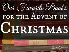 Looking for something to add to your Advent reading list? Here are some of the favorite Christmas books of the Kindred Grace writing team!