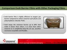 To know about Evoh Barrier Film for Excellent Barrier in Preserving Aroma and Flavor from Vishakha Polyfab Pvt. Ltd. known the Current Trend in the Demand and the befit of using Evoh barrier film. Evoh barrier film is a renowned barrier material in the word today. Kindly Visit - http://www.vishakhapolyfab.com/blownfilm.shtml
