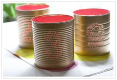 Canned table numbers!   Easy DIY Tricks to Spice Up Your Wedding